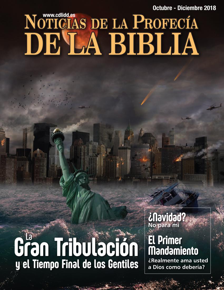 bb17c9b560 Noticias de Profecía de la Biblia Octubre-Diciembre 2018